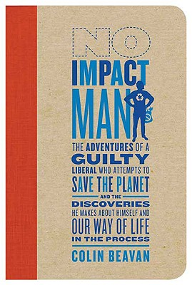 No Impact Man by Colin Beaven