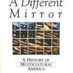 Ronald Takaki's A Different Mirror: A History of  Multicultural America